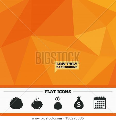 Triangular low poly orange background. Wallet with cash coin and piggy bank moneybox symbols. Dollar USD currency sign. Calendar flat icon. Vector