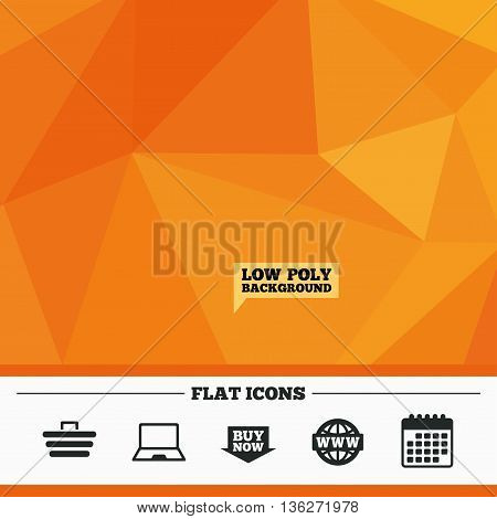 Triangular low poly orange background. Online shopping icons. Notebook pc, shopping cart, buy now arrow and internet signs. WWW globe symbol. Calendar flat icon. Vector