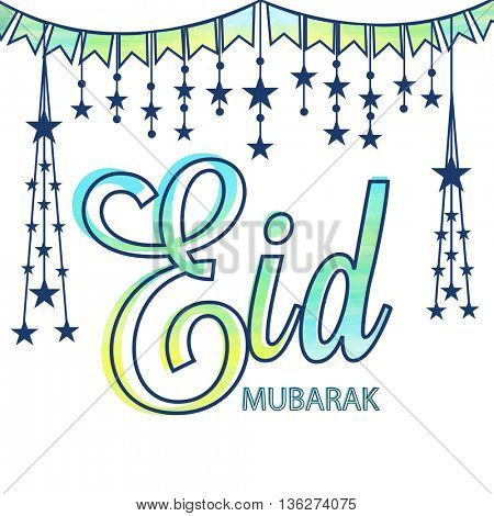 Eid Mubarak Greeting Card design with hanging stars and buntings decoration, Creative Typographical Background for Eid Festival, for Muslim Community Festival celebration.