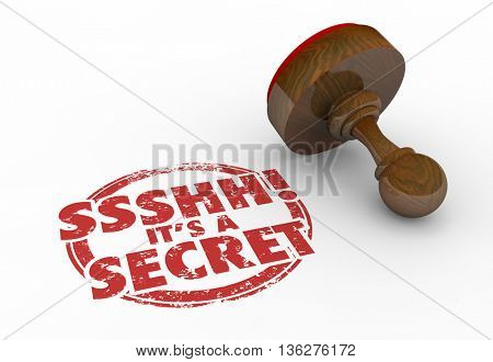 Ssshh Its a Secret Classified Confidential Personal Stamp 3d Illustration