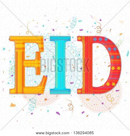Creative Typographical Background with Colourful Floral Text Eid, Elegant Greeting Card design for Muslim Community Festivals celebration.