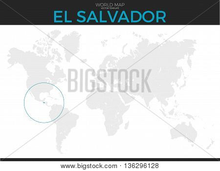 Republic of El Salvador location modern detailed vector map. All world countries without names. Vector template of beautiful flat grayscale map design with selected country and border location