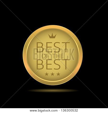 Best of the best label. Golden badge with stars and crown, premium product