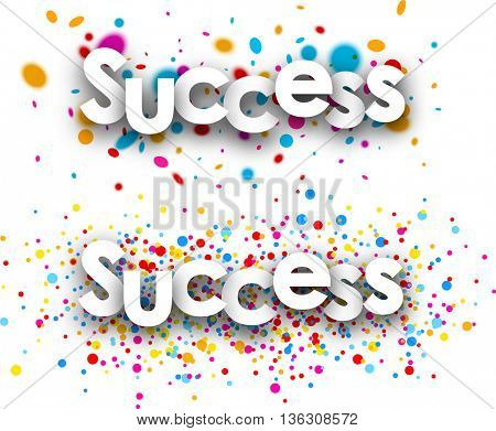 Success paper banners set with color drops. Vector illustration.
