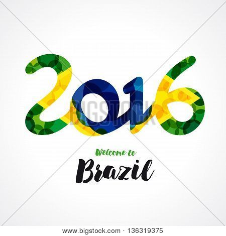 2016 welcome to Brazil banner. Inscription 2016 on a background watercolor stains, colors of the Brazilian flag and text welcome to Brazil