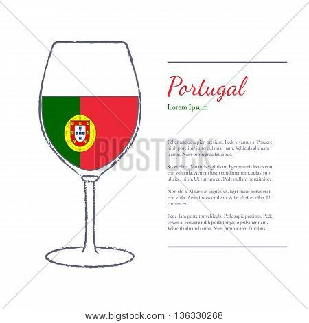 Rough brush stroked wine glass with National flag of Portugal top wine making country. Graphic design elements isolated on white background. Template with place for your text. Vector illustration.