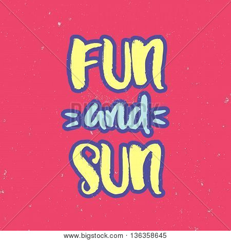 Hand drawn lettering, summer theme. Vector illustration, paint with brush. Design for prints, shirts and posters
