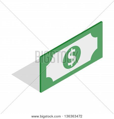 Bill dollar icon in isometric 3d style isolated on white background. Money symbol