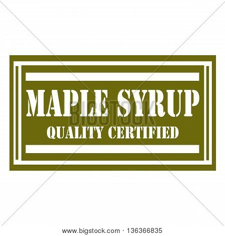 Stamp with text Maple Syrup, vector illustration