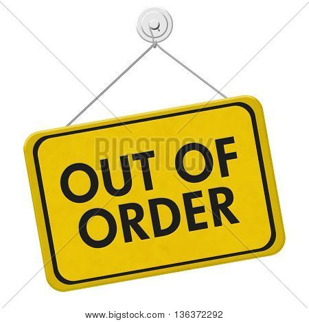 Out of Order Sign A yellow and black sign with the words Out of Order isolated on a white background, 3D Illustration