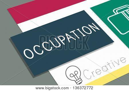 Occupation Job Career Recruitment Position Concept