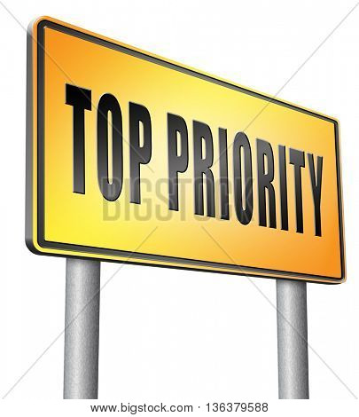 Top priority important very high urgency info lost importance crucial information, road sign billboard.