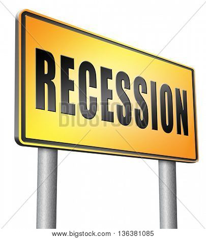 Recession crisis bank and stock crash economic and financial bank recession market crash, road sign billboard.