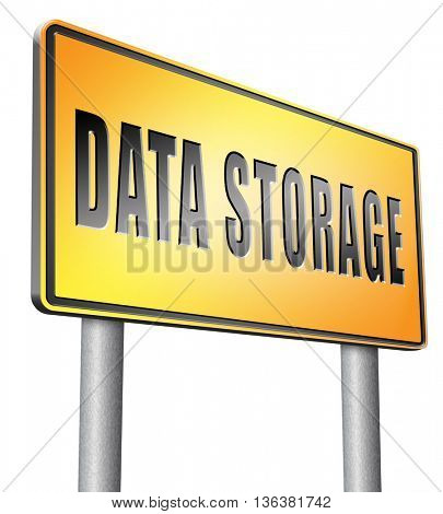 data storage management and mining road sign billboard