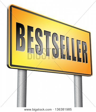 Bestseller, most popular road sign popularity billboard for best seller or market leader and top product or rating in the charts