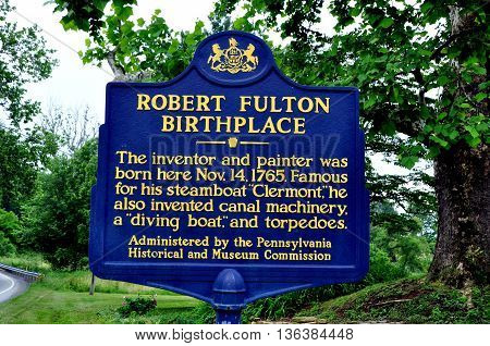 Quarryville Pennsylvania - June 5 2015: Pennsylvania historic sign at the birthplace of Robert Fulton the inventor of the steamboat