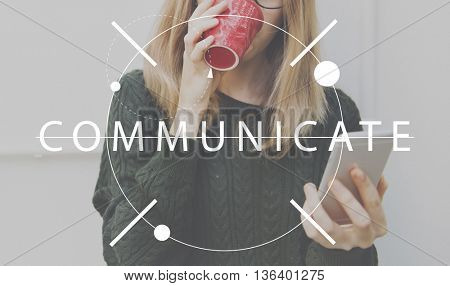 Communicate Connect Information Interaction Discussion Concept