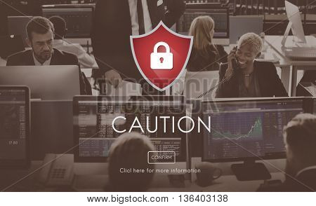 Security Alert Caution Beware Attention Sign Concept