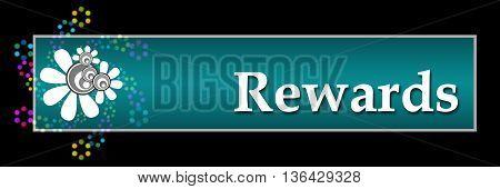 Rewards text written over dark colorful background.