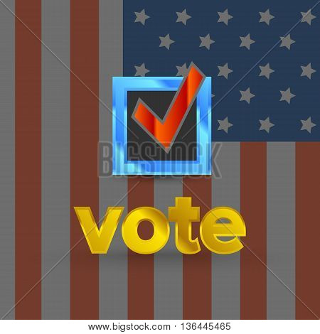 Patriotic Vote sign with usa flag background