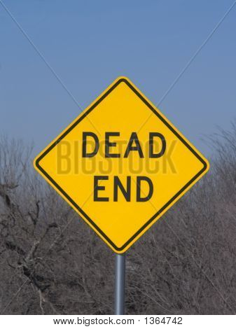 Dead End Sign Marks The End Of The Road.