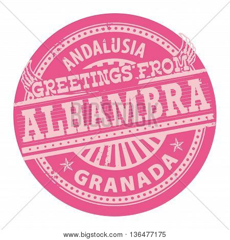 Grunge color stamp with text Greetings from Alhambra, Andalusia, vector illustration