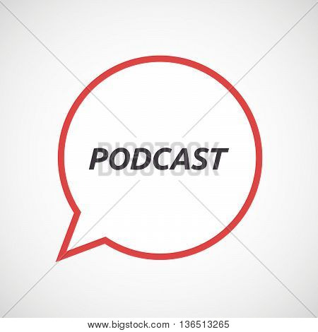 Isolated Comic Balloon Icon With    The Text Podcast