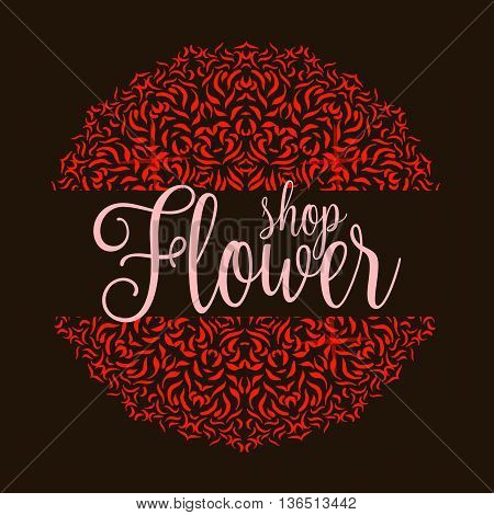 Flowers shop logo with red mandala. Ornament flower decoration for shop. Vector illustration