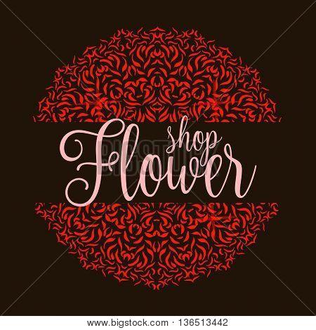 Flowers shop logo with red mandala. Ornament flower decoration for shop. Vector illustration