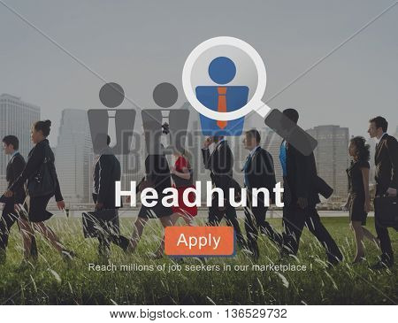 Headhunt Employment Application Job Concept