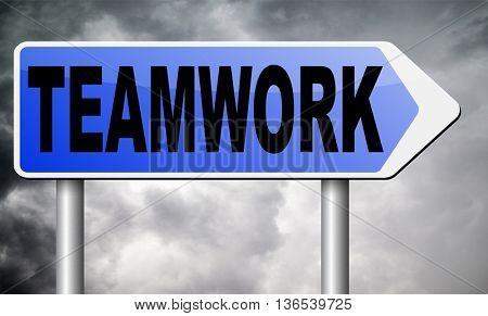 teamwork road sign team work and cooporation
