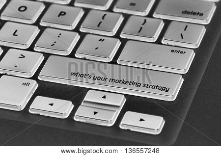 Keyboard  Button Written Word What's Your Marketing Strategy