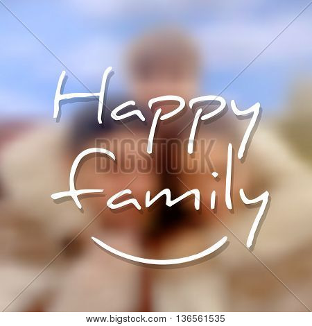 Greeting Card Family Day on Blurred Background