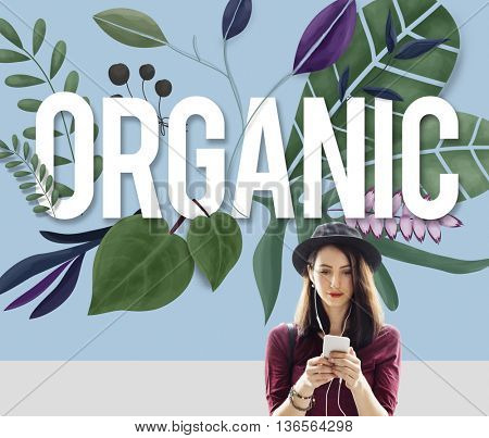 Organic Cultivation Fresh Growth Natural Health Concept