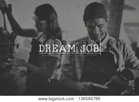 Dream Job Expertise Recruitment Goals Hiring Concept
