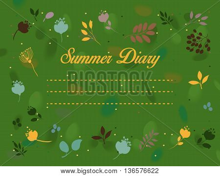Summer diary inscription. Floral vintage card. Watercolor flowers with green background. Place for custom text. Illustration.