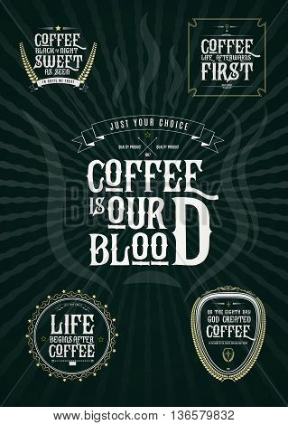 Set of Vector Coffee Elements and Coffee Quotes Illustration can be used as Logo or Icon in premium quality