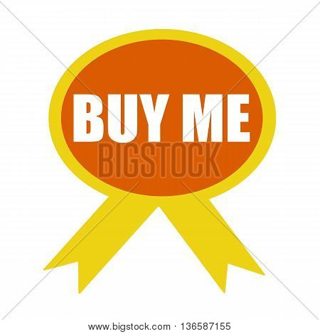 Buy me white wording on background Orange ribbon