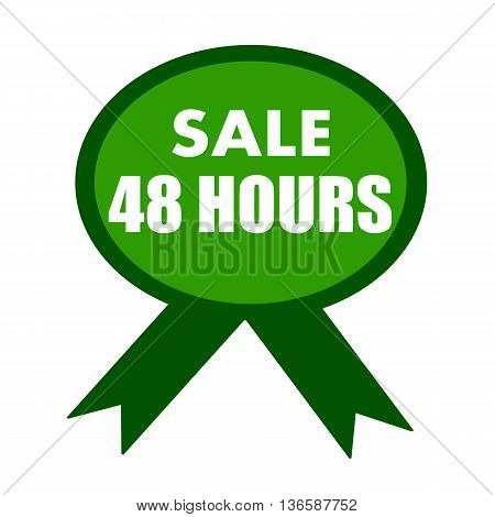 sale forty eight hours white wording on background green ribbon