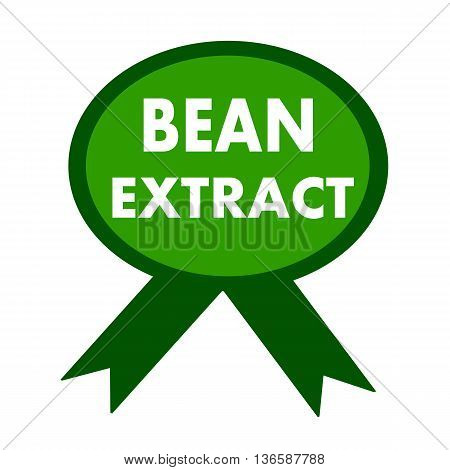 bean extract white wording on background green ribbon