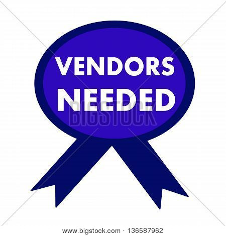 vendors needed white wording on background blue ribbon