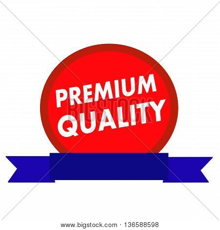 Premium quality white wording on Circle red background ribbon blue