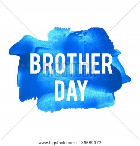 National Brother Day Holiday, Celebration, Card, Poster, Logo, Lettering, Words, Text Written On Blu