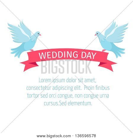 Two birds with a ribbon.  Wedding concept. Vector illustration of two doves and a ribbon for design of cards, invitations and posters.