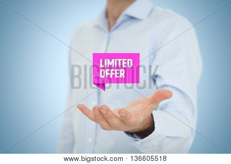 Limited offer concept - exclusive business model and marketing offer. Businessman hold virtual label with text.