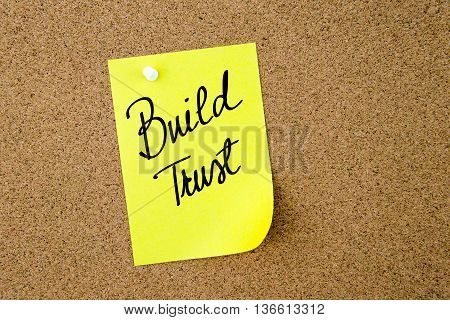 Build Trust Written On Yellow Paper Note