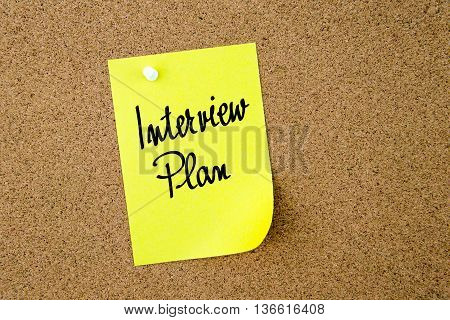 Interview Plan Written On Yellow Paper Note