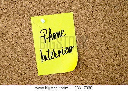 Phone Interview Written On Yellow Paper Note