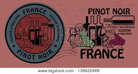 Stamp set with words France, Fine Wines, Pinot Noir, vector illustration