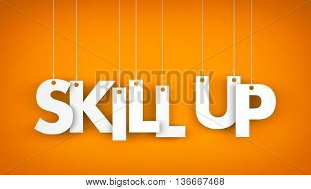 Skill Up - words hanging on the ropes. 3d illustration